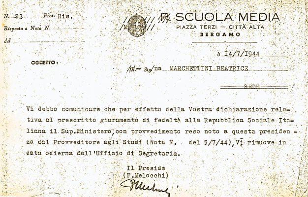 Notifica da parte del Preside del licenziamento di Beatrice Marchettini, rifiutatasi di giurare fedeltà alla Rsi, con provvedimento del Provveditore agli studi di Bergamo del 5 luglio 1944
